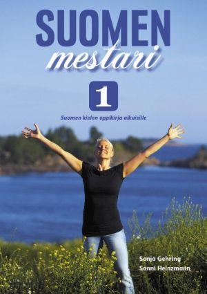 Suomen mestari 1. Suomen kielen oppikirja aikuisille