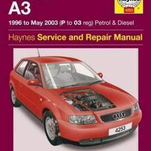Audi A3 Petrol And Diesel Service And Repair Manual : 96-03