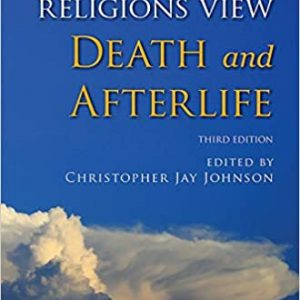 How Different Religions View Death and Afterlife Paperback