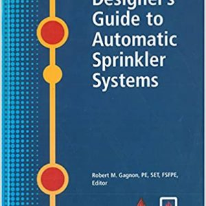 Designer's Guide to Automatic Sprinkler Systems