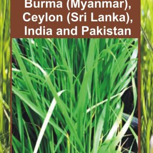 Grasses of Burma (Myanmar), Ceylon (Sri Lanka), India and Pakistan (Excluding Bambuseae)