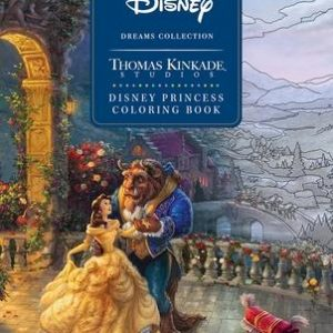 Disney Dreams Collection Thomas Kinkade Studios Disney Princess Coloring Book Paperback