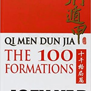 Qi Men Dun Jia - The 100 Formations Hardcover