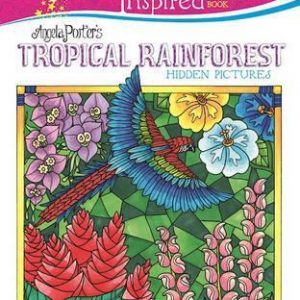 Forever Inspired Coloring Book: Angela Porter's Tropical Rainforest Hidden Pictures