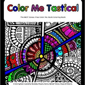Color Me Tastical: High Quality Art Therapy Coloring Books Paperback
