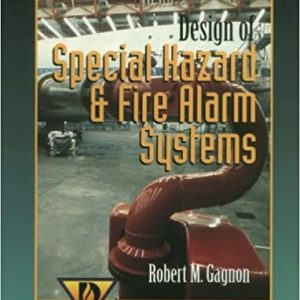 Design of Special Hazard & Fire Alarm Systems 1st Edition