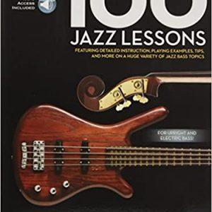 100 Jazz Lessons: Bass Lesson Goldmine Series Paperback