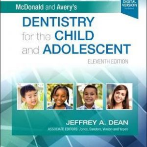 McDonald and Avery's Dentistry for the Child and Adolescent 11th Edition