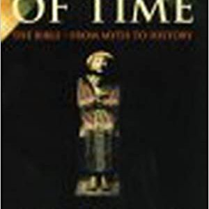 A Test of Time: The Bible From Myth to History Paperback
