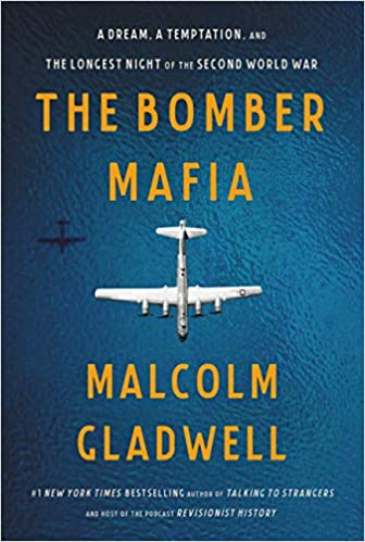 The Bomber Mafia: A Dream, a Temptation, and the Longest Night of the Second World War Hardcover