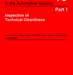 VDA 19.1 Inspection of Technical Cleanliness2nd Revised Edition, March 2015