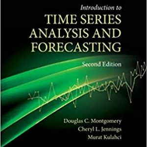 Introduction to Time Series Analysis and Forecasting (Wiley Series in Probability and Statistics) 2nd Edition