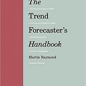 The Trend Forecaster's Handbook (2nd ed) :anglais Paperback